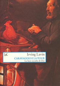 Caravaggio e La Tour