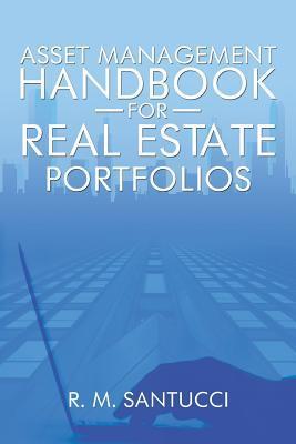 Asset Management Handbook for Real Estate Portfolios