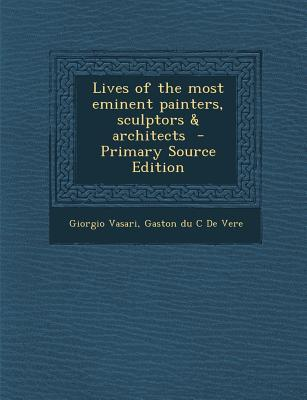 Lives of the Most Eminent Painters, Sculptors & Architects, Volume 10 of 10