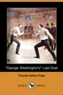 George Washington's Last Duel (Dodo Press)