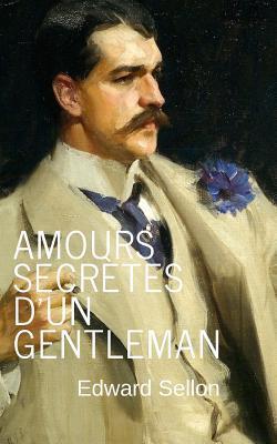 Amours Secrètes D'un Gentleman