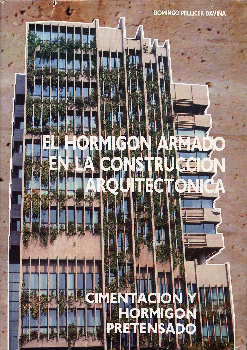 El hormigón armado en la construcción arquitectónica. Vol. 2