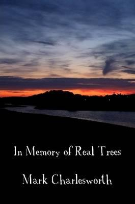 In Memory of Real Trees