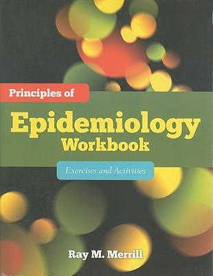 Principles of Epidemiology Workbook
