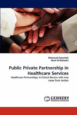 Public Private Partnership in Healthcare Services