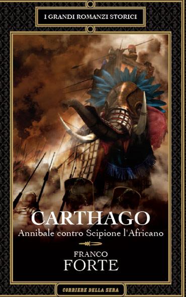 Carthago - Annibale contro Scipione l'africano