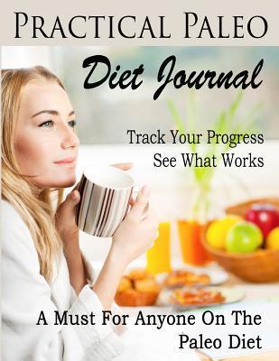 Practical Paleo Diet Journal