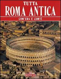Tutta Roma antica