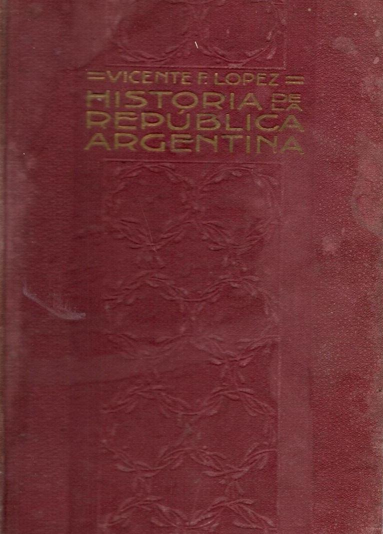 Historia de la República Argentina: su origen, su revolución y su desarrollo político, 8