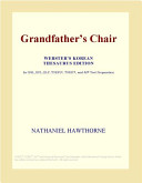 Grandfather's Chair (Webster's Korean Thesaurus Edition)