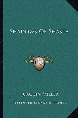 Shadows of Shasta Shadows of Shasta