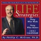 Life Strategies 2002 Day-To-Day Calendar