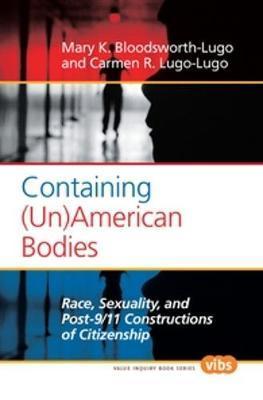 Containing Unamerican Bodies