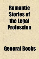 Romantic Stories of the Legal Profession