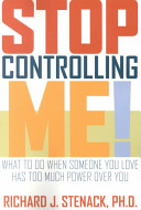 Stop controlling me!