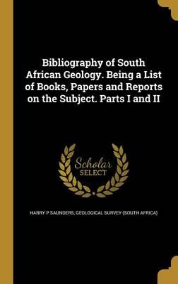 BIBLIOGRAPHY OF SOUTH AFRICAN