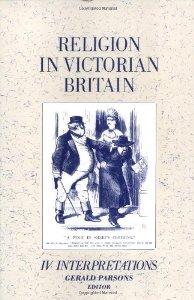 Religion in Victorian Britain – Vol. IV