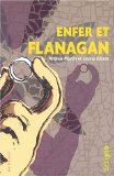 Enfer et Flanagan