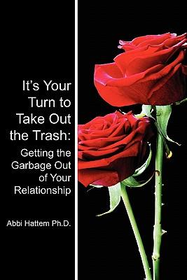 It's Your Turn to Take Out the Trash