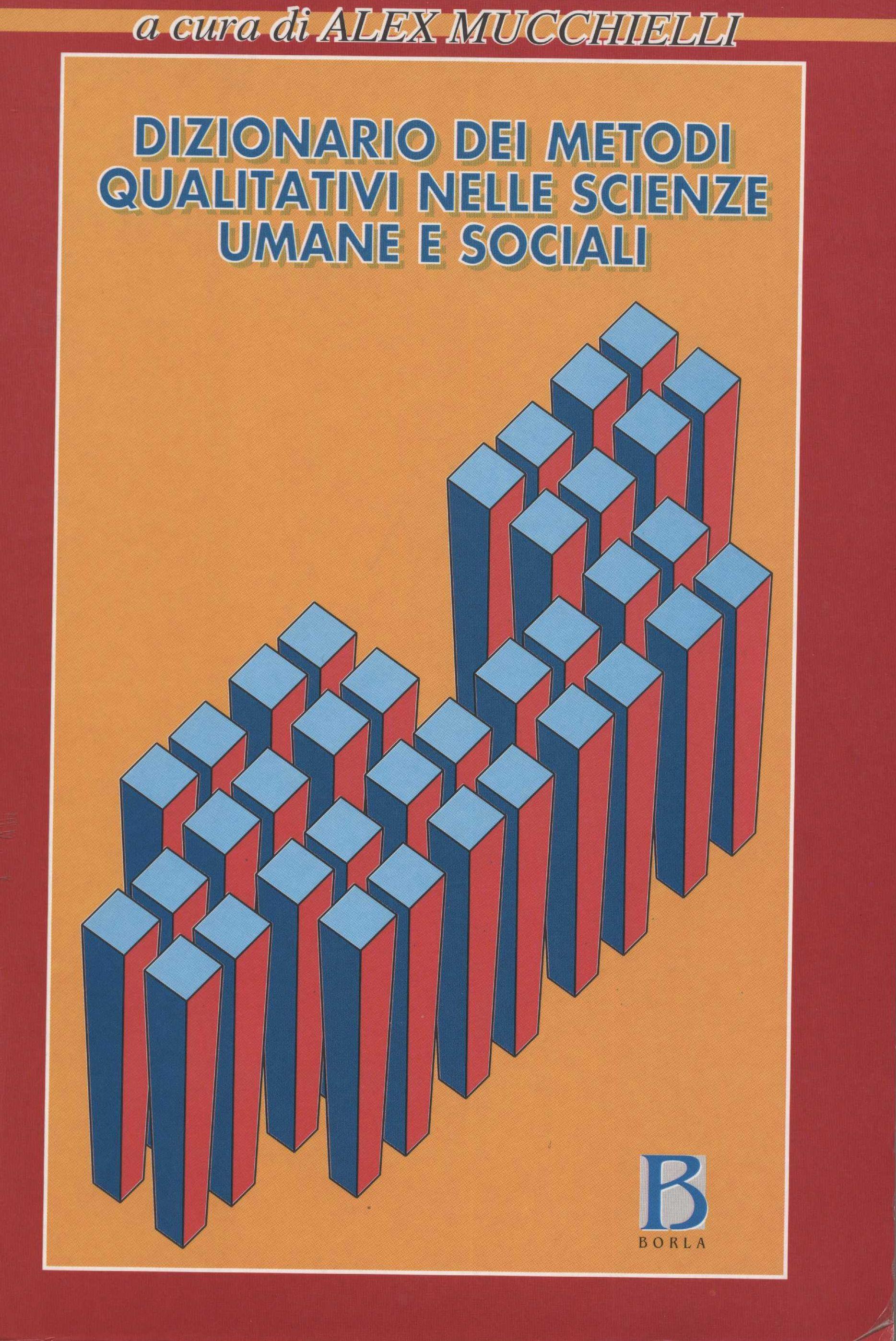 Dizionario dei metodi qualitativi nelle scienze umane e sociali