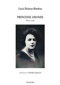 Princesse Amande. Poesie scelte
