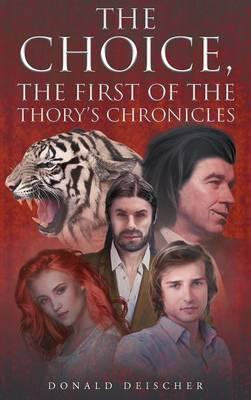 The Choice, The First of The Thory's Chronicles