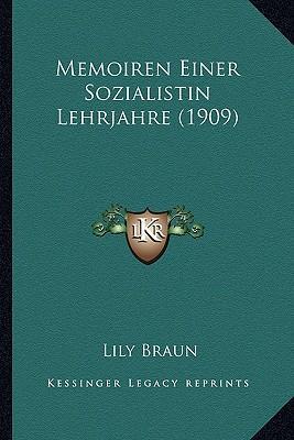 Memoiren Einer Sozialistin Lehrjahre (1909)
