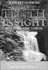 A pocket guide to The tenth insight