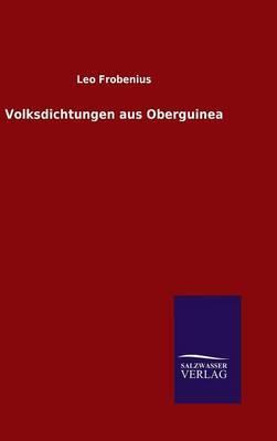 Volksdichtungen aus Oberguinea
