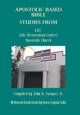 Apostolic Based Bible Studies from L.R.C. Apostolic Church