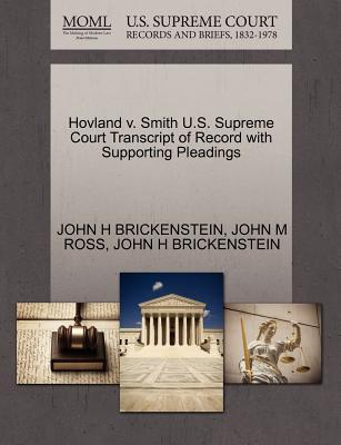 Hovland V. Smith U.S. Supreme Court Transcript of Record with Supporting Pleadings