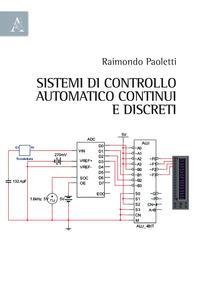 Sistemi di controllo automatico continui e discreti