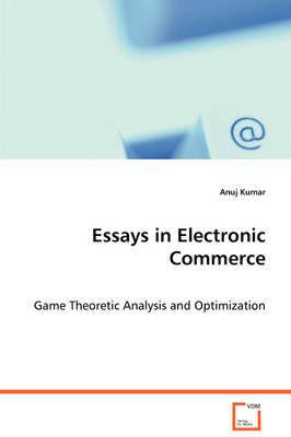 Essays in Electronic Commerce