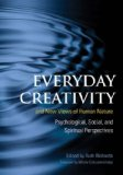 Everyday Creativity and New Views of Human Nature