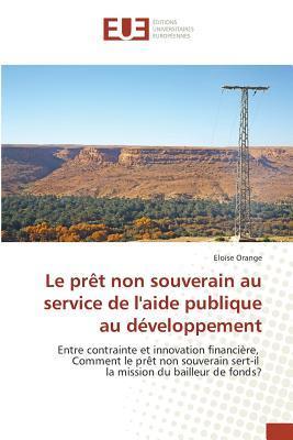 Le Pret Non Souverain au Service de l'Aide Publique au Developpement