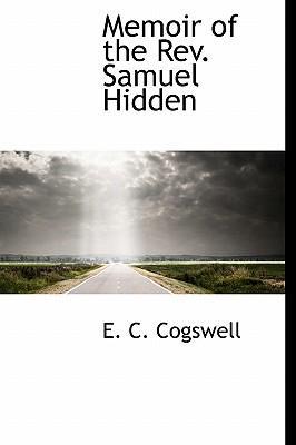 Memoir of the REV. Samuel Hidden