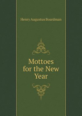 Mottoes for the New Year