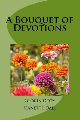 A Bouquet of Devotions