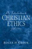 Introduction to Christian Ethics, An