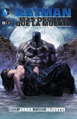 Batman: Mas Oscuro que la muerte