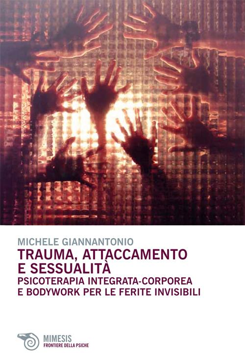 Trauma, attaccamento e sessualità