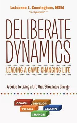 Deliberate Dynamics