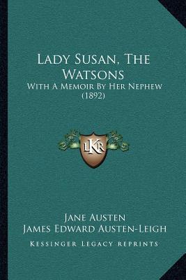 Lady Susan, the Watsons