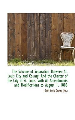 The Scheme of Separation Between St. Louis City and County