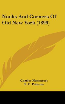 Nooks and Corners of Old New York (1899)