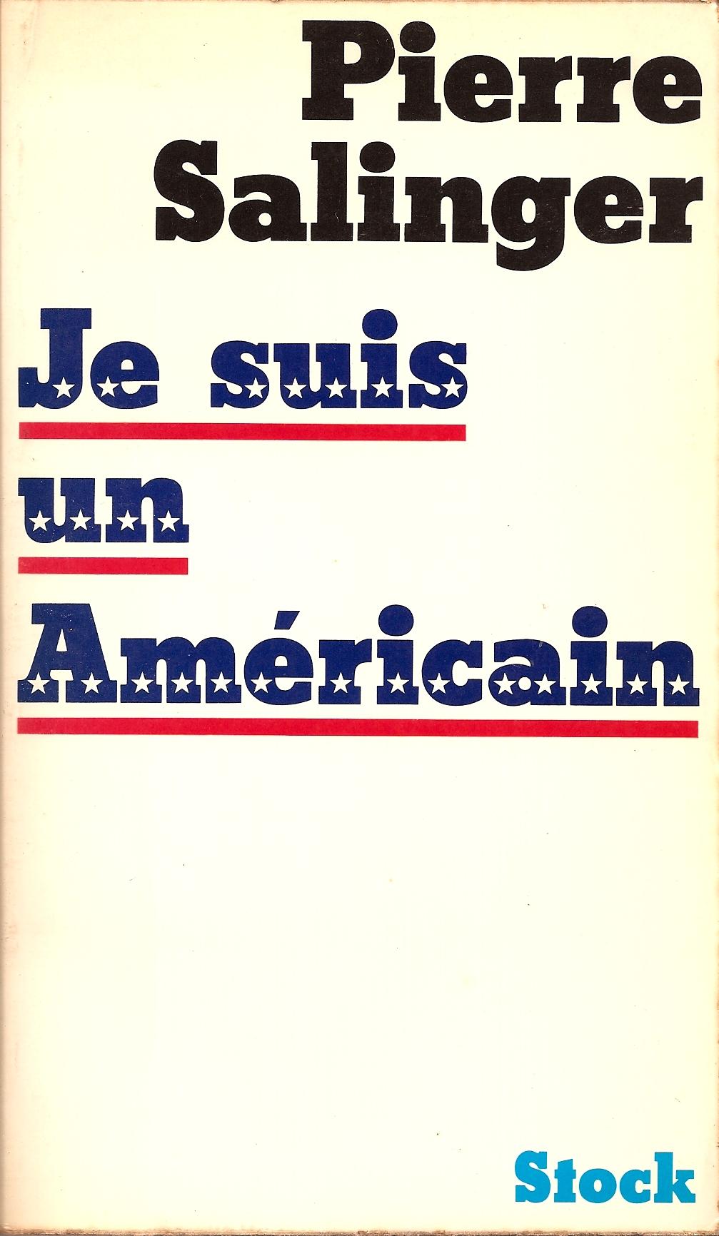 Je suis un Américai...