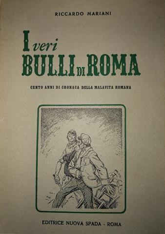 I (veri) bulli di Roma