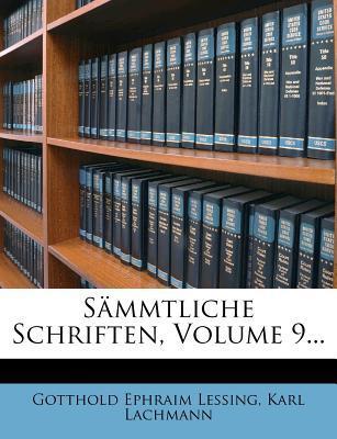 Gotthold Ephraim Lessing's Sämmtliche Schriften, neunter Band