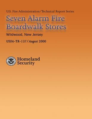 Seven Alarm Fire Boardwalk Stores, Wildwood, New Jersey