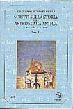 Scritti sulla storia della astronomia antica / Scritti editi